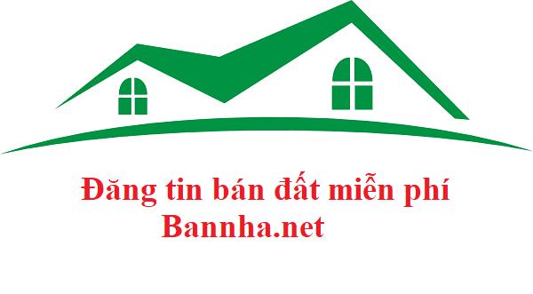 Bạn đang cần đăng tin bán nhà đất miễn phí hãy đến với bannha.net